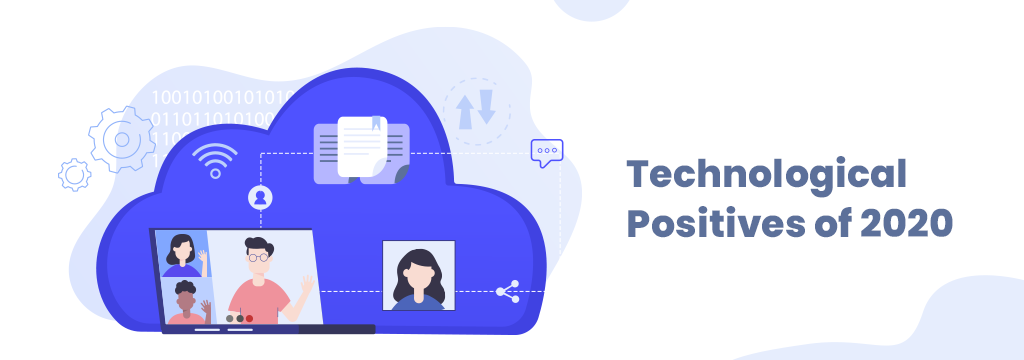 Technological Positives of 2020